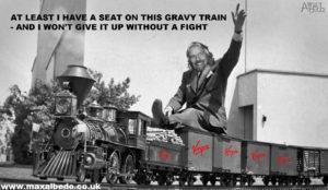 Branson's gravy train
